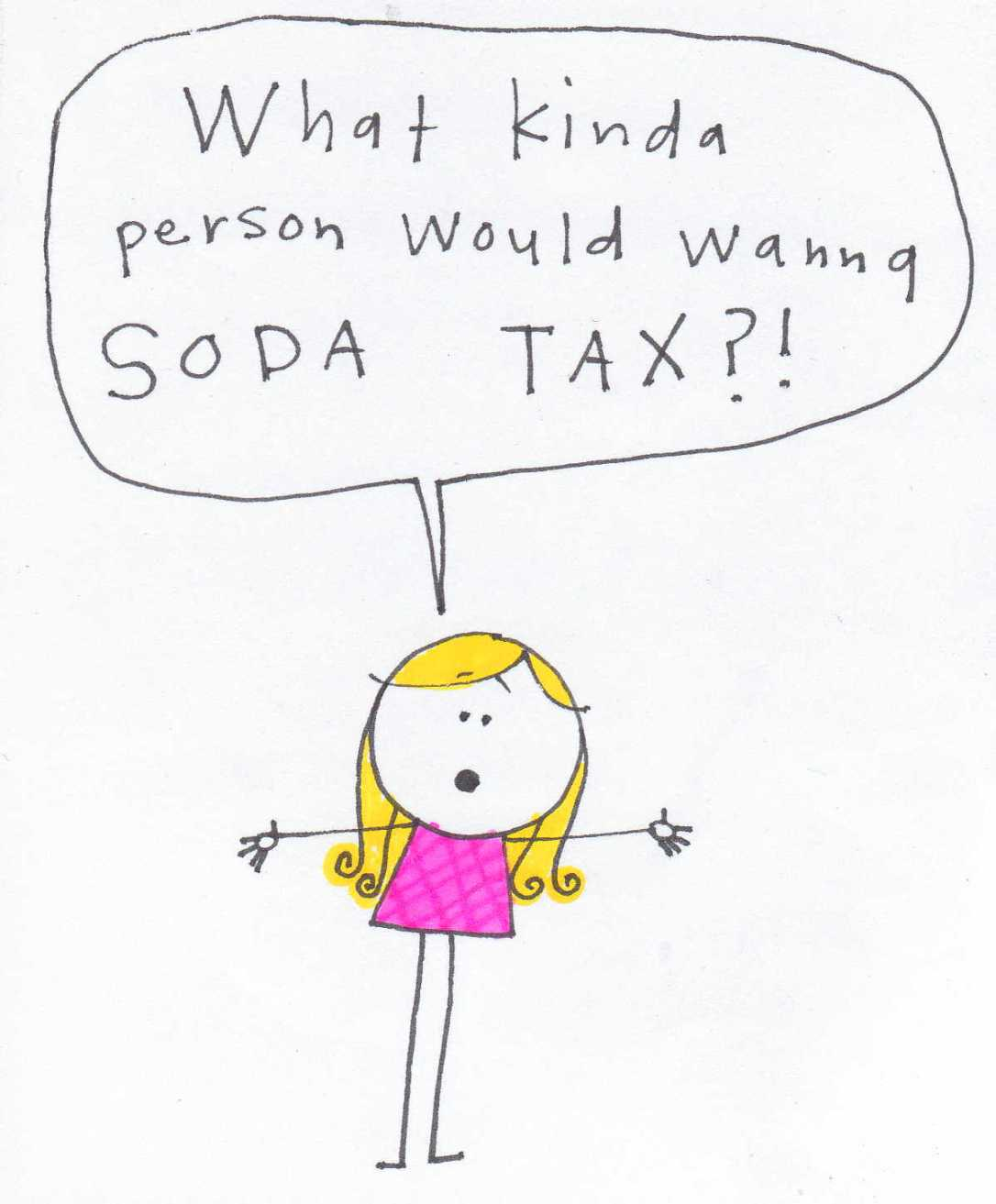 soda tax? the government is totally corrupt.